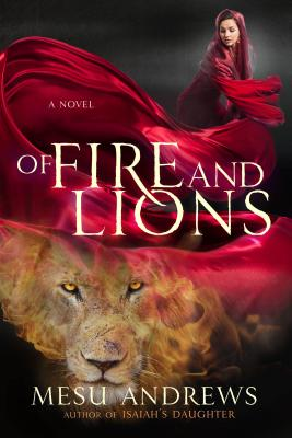 Of Fire and Lions: A Novel Cover Image