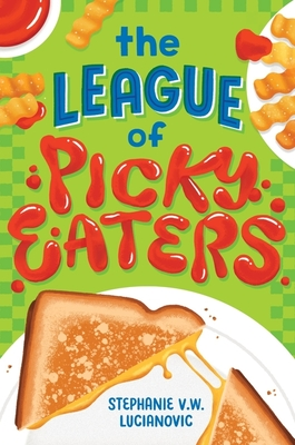 The League of Picky Eaters Cover Image
