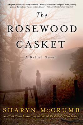 The Rosewood Casket: A Ballad Novel (Ballad Novels #4) Cover Image