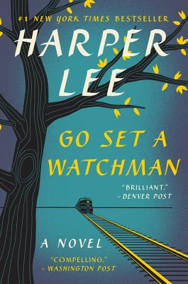 Go Set a Watchman: A Novel Cover Image