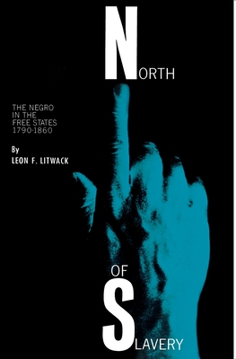 North of Slavery: The Negro in the Free States Cover Image