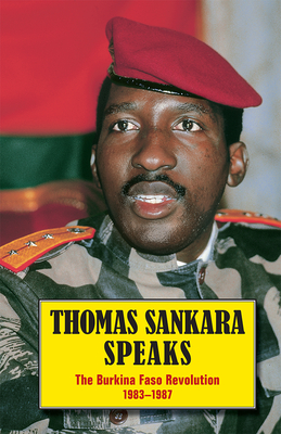 Thomas Sankara Speaks: The Burkina Faso Revolution 1983-1987 Cover Image