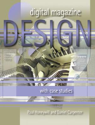 Digital Magazine Design: With Case Studies Cover Image