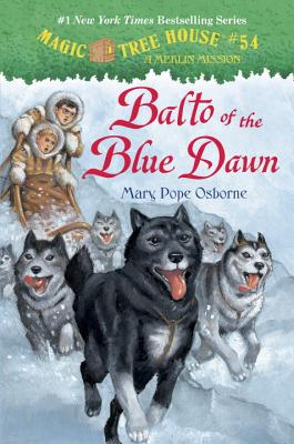 Balto of the Blue Dawn (Magic Tree House (R) Merlin Mission #54) Cover Image