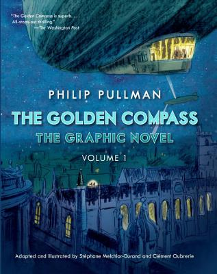 The Golden Compass Graphic Novel, Volume 1 (His Dark Materials #1) Cover Image