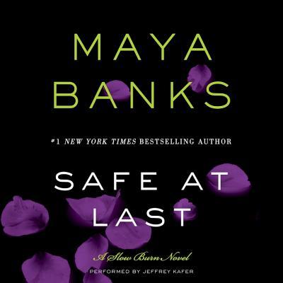 Safe at Last Lib/E: A Slow Burn Novel (Slow Burn Novels #3) Cover Image