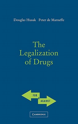 The Legalization of Drugs Cover