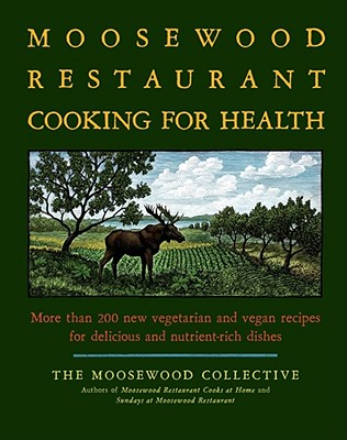 The Moosewood Restaurant Cooking for Health Cover