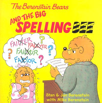 The Berenstain Bears and the Big Spelling Bee Cover