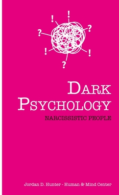 Dark Psychology: Narcissistic People Cover Image