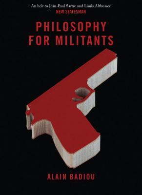 Cover for Philosophy for Militants (Pocket Communism)