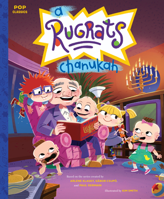 A Rugrats Chanukah: The Classic Illustrated Storybook (Pop Classics #11) Cover Image