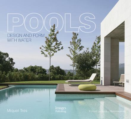 Pools design and form with water hardcover the twig for Pool design book