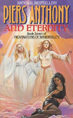 Cover for And Eternity (Incarnations of Immortality #7)