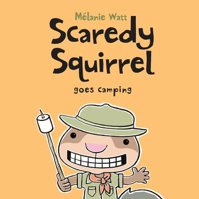 Scaredy Squirrel Goes Camping Cover