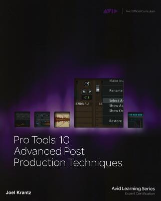 Pro Tools 10 Advanced Post Production Techniques Cover Image