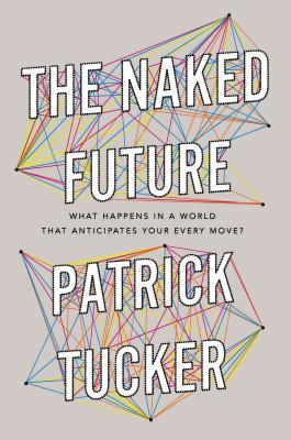 The Naked Future Cover