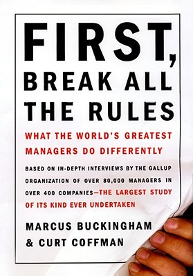 First, Break All the Rules Cover