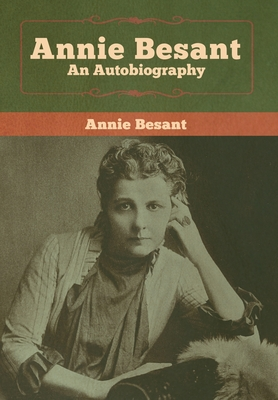 Annie Besant: An Autobiography Cover Image