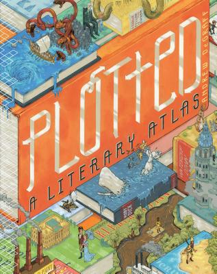 Plotted: A Literary Atlas Cover Image
