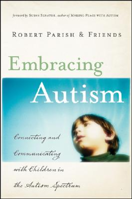 Embracing Autism: Connecting and Communicating with Children in the Autism Spectrum Cover Image