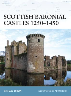 Scottish Baronial Castles 1250 1450 Cover