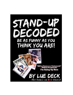 Stand-Up Decoded: Sneak a Peek Inside a Lifetime of Stand-up Secrets Cover Image