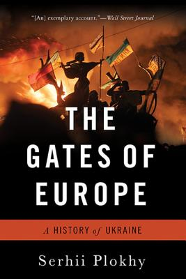 The Gates of Europe: A History of Ukraine Cover Image