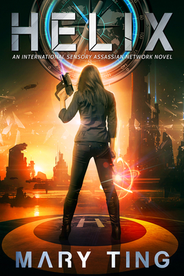 Helix (International Sensory Assassin Network #2) Cover Image
