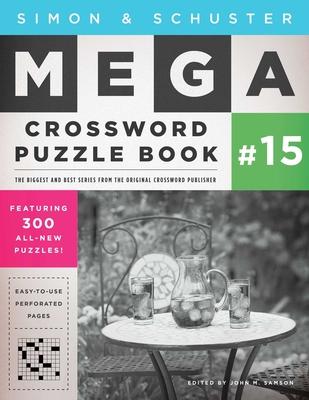 Simon & Schuster Mega Crossword Puzzle Book #15 (S&S Mega Crossword Puzzles #15) Cover Image