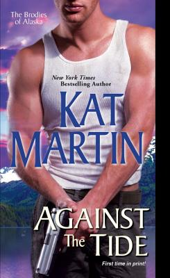 Against the Tide (The Brodies Of Alaska #3) Cover Image