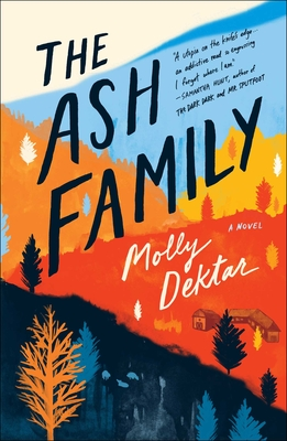 The Ash Family: A Novel Cover Image