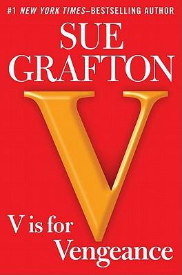 V is for Vengeance: A Kinsey Millhone Novel Cover Image