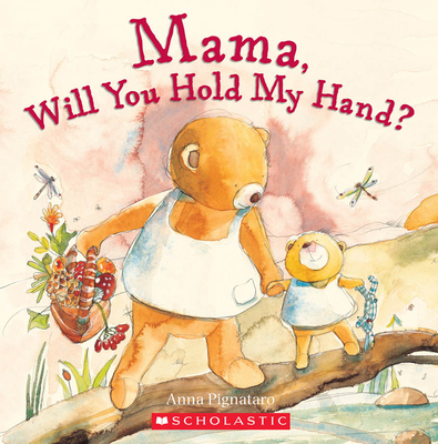 Mama, Will You Hold My Hand? Cover Image