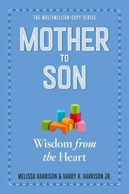 Mother to Son, Revised Edition: Shared Wisdom from the Heart Cover Image