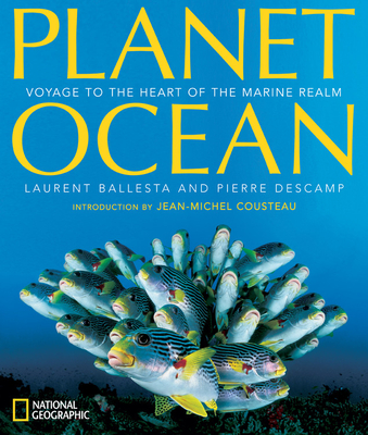 Planet Ocean: Voyage to the Heart of the Marine Realm Cover Image