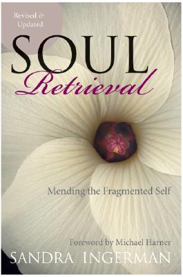 Soul Retrieval: Mending the Fragmented Self Cover Image