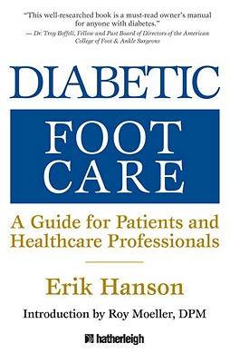 Diabetic Foot Care: A Guide for Patients and Healthcare Professionals Cover Image
