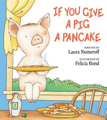 If You Give a Pig a Pancake Cover Image