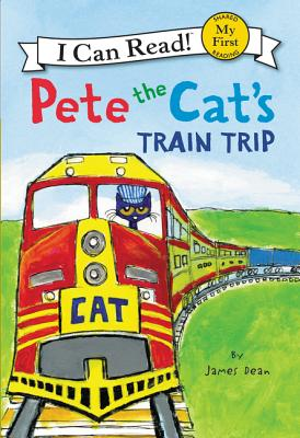 Cover for Pete the Cat's Train Trip (My First I Can Read)