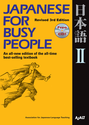 Japanese for Busy People II: Revised 3rd Edition (Japanese for Busy People Series #6) Cover Image