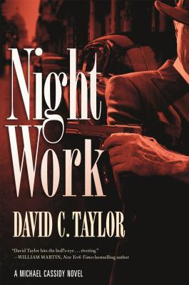 Night Work: A Michael Cassidy Novel Cover Image