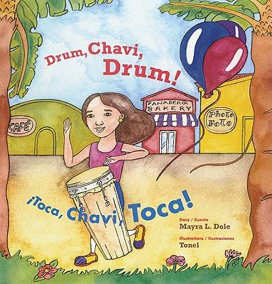 Drum, Chavi, Drum!/Toca, Chavi, Toca! Cover Image