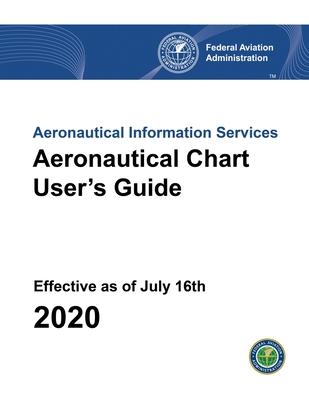 Aeronautical Chart User's Guide: FAA Handbooks series Cover Image
