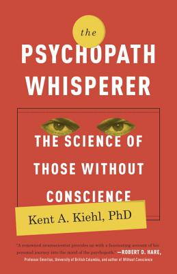 The Psychopath Whisperer: The Science of Those Without Conscience Cover Image