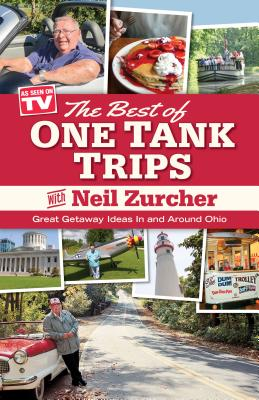 Best of One Tank Trips: Great Getaway Ideas in and Around Ohio Cover Image