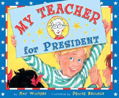 My Teacher For President Cover