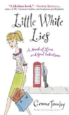 Little White Lies: A Novel of Love and Good Intentions Cover Image