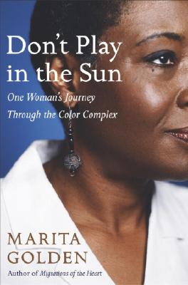 Don't Play in the Sun: One Woman's Journey Through the Color Complex Cover Image