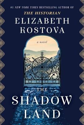 The Shadow Land by Elizabeth Kostova